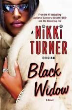 NEW Black Widow: A Novel (Nikki Turner Original) by Nikki Turner