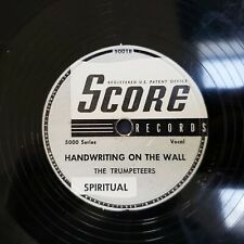 The Trumpeteers Milky White Way b/w Handwriting on the Wall Score 5001 78 RPM