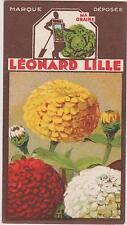BON POINT PUBLICITAIRE LEONARD LILLE/ LYON GRAINES POTAGERES/FLEURS ZINNIA