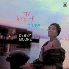Debby Moore MY KIND OF BLUES