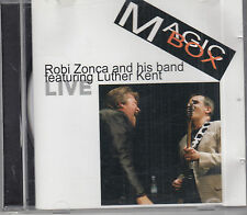 Robi Zonca and his Band With Luther Kent   Magic Box CD Blues FASTPOST