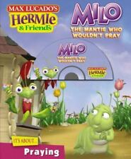 Lucado, Max : Milo, the Mantis Who Wouldnt Pray (Max L