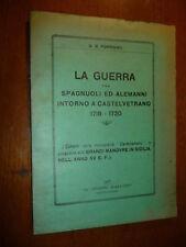 LA GUERRA TRA SPAGNOLI ED ALEMANNI INTORNO A CASTELVETRANO 1718-1720 FERRIGNO