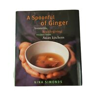 """A Spoonful of Ginger"""", 200 Asian Recipes, 320 pgs. Healthy living- Nina Simonds"""