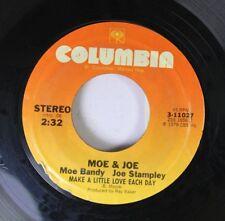 Country 45 Moe & Joe - Make A Little Love Each Day / Just Good Ol' Boys On Colum