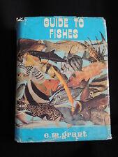GRANT'S GUIDE TO FISHES-E.M.GRANT-HC/DJ/ 1978-FISH IDENTIFICATION-AUSTRALIA