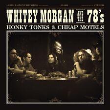 WHITEY & THE 78'S MORGAN - HONKY TONKS AND CHEAP MOTELS  VINYL LP NEW+