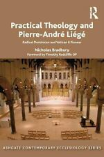 Ashgate Contemporary Ecclesiology: Practical Theology and Pierre-Andre Liege...
