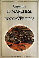 LUIGI CAPUANA IL MARCHESE DI ROCCAVERDINA ISTITUTO GEOGRAFICO DE AGOSTINI 1982