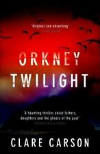 Sam Coyle Trilogy: Orkney Twilight by Clare Carson (2017, Paperback)