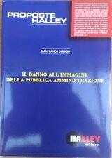 Il danno all'immagine della pubblica amministrazione - Gianfranco Di Rago