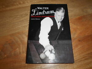 Walter Lindrum: Billiards Phenomenon by Andrew Ricketts. Hardcover. SIGNED COPY