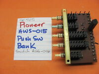 PIONEER AWS-015 PUSH SWITCH PCB SWITCH ASG-016 SX-525 STEREO RECEIVER