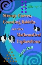 Strange Curves, Counting Rabbits, & Other Mathematical Explorations: By Keith...