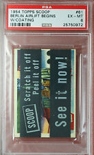 RARE 1954 TOPPS SCOOPS w/coating BERLIN AIRLIFT BEGINS #61 PSA 6 highest grade