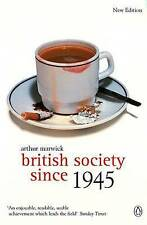 British Society Since 1945: Fourth Edition (The Penguin Social History-ExLibrary