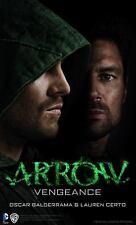 Arrow - Vengeance 9781783294848 by Balderrama, Oscar, Certo, Lauren