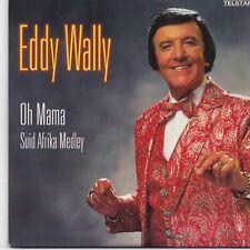 Eddy Wally-Oh Mama cd single