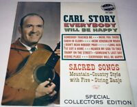 Carl Story Everybody Will Be Happy Bluegrass Gospel Record Album Lp 22S