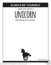 Always Be Yourself Unless You Can Be A Unicorn Funny Note Pad Grocery List
