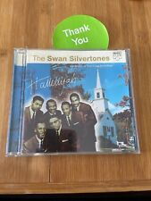 Hallelujah: A Collection of Their Finest Recordings by The Swan Silvertones...
