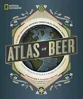 National Geographic Atlas of Beer: A Globe-Trotting Journey Through the World…