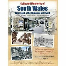 Collected Memories of South Wales: Personal Memories by The Francis Frith...