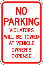No Parking Violators Towed Own Ex 12x18 Egp Reflective Aluminum Sign Made in Usa