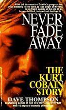 Never Fade Away: The Kurt Cobain Story
