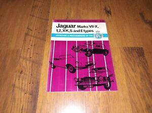 Jaguar Marks VII-X,1,2,XK,S and E types - Pearson car servicing handbook,1969...