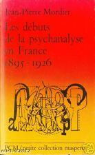 Les débuts de la psychanalyse en France 1981 Mordier PSYCHOLOGIE Freud Lacan