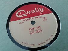 RUTH BROWN : LUCKY LIPS / MY HEART IS BREAKING OVER YOU.  Canada.78rpm (1957)