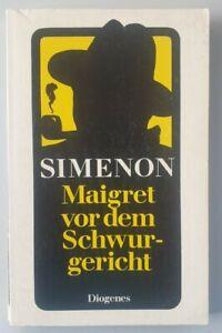 Diogenes Krimi  Georges Simenon Maigret vor dem Schwurgericht.