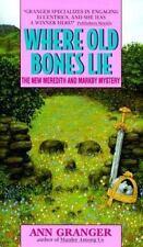 Where Old Bones Lie, Granger, Ann, Good Condition, Book