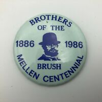 """1886-1986 Mellen Centennial WI Brothers Of The Brush 2-1/4"""" Pinback Vintage  N3"""