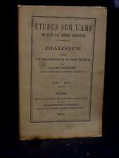 ÉTUDES SUR L'ÂME ET SUR LE LIBRE ARBITRE - Alphonse CAHAGNET - 1879 - ÉSOTÉRISME
