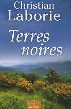 Terres Noires (Christian Laborie) [De Borée] | Livre Broché