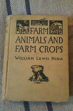 Farm Animals and Farm Crops by William Lewis Nida ORIGINAL