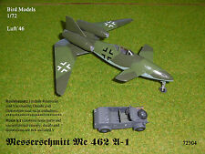 Messerschmitt ME 462 a-1 1/72 Bird models resinbausatz/RESIN KIT