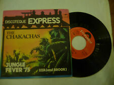 "THE CHAKACHAS""JUNGLE FEVER 75-disco 45 giri POLYDOR It 1975""DISCO 70'"