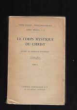 Il corpo mistico di Cristo Emile Mersch Studi di teologia storia TII rif. E14