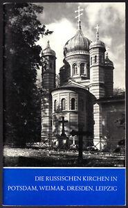 Die russisch-orthodoxen Kirchen in Potsdam, Weimar, Dresden, Leipzig, 1983