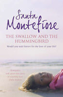 The Swallow and the Hummingbird, Montefiore, Santa, Very Good Book