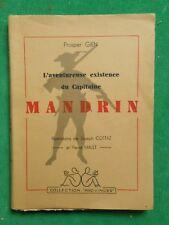 L'AVENTUREUSE EXISTENCE DU CAPITAINE MANDRIN PROSPER GIEN 1946 DAUPHINÉ XVIIIE