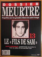 DOSSIER MEURTRE N° 13 ENQUÊTES CRIMES LE FILS DE SAM DAVID BERKOWITZ