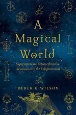 Wilson Derek K.-A Magical World  BOOK NEW