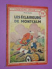 COLLECTION HISTOIRE VECUE ROUFF N°61 1937 FELIX CELVAL ECLAIREURS DE MONTCALM