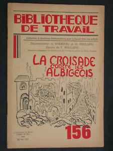 BT 156 La Croisade contre les Albigeois Bézier Catharisme Cathare - Barboteu