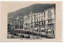 SUISSE SWITZERLAND canton de VAUD LEYSIN Hotel du mont blanc et la gare