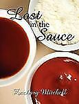 Lost in the Sauce by Zachary Mitchell (2007, Paperback)